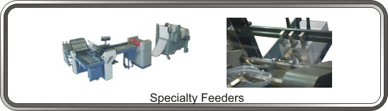 Specialty Feeders